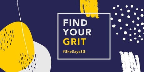 SheSays SG: Find Your Grit tickets