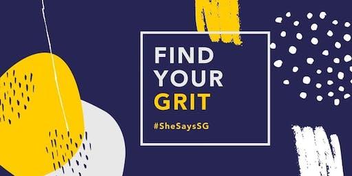 SheSays SG: Find Your Grit