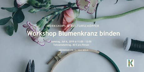 Workshop Blumenkranz binden Tickets