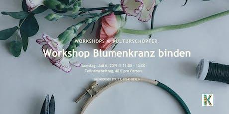 Workshop Blumenkranz binden tickets