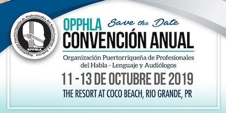 Convención OPPHLA 2019 tickets