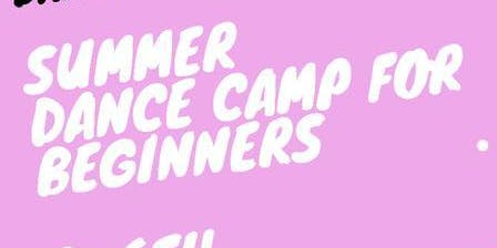 SUMMER DANCE CAMP FOR BEGINNERS K-6TH