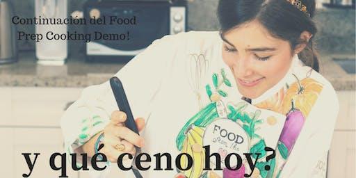 Cooking Demo:  y qué ceno hoy?