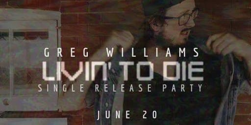 Greg Williams Single Release Party