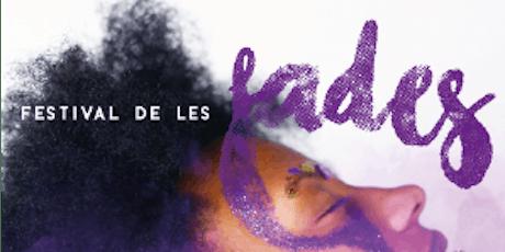 FESTIVAL DE LES FADES 2019 entradas