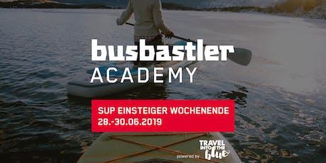 Busbastler Academy - SUP Einsteiger Wochenende tickets