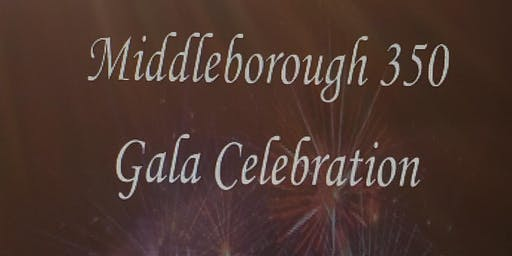 Middleborough 350 Gala-Founders Ball