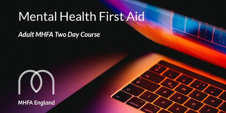 Mental Health First Aid - Two Day Adult Course tickets