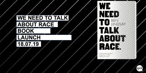 We Need to Talk about Race - Book Launch