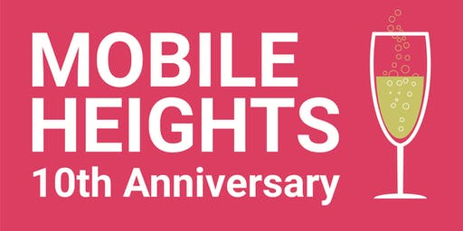 MOBILE HEIGHTS 10TH ANNIVERSARY