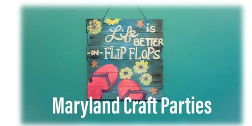 Flip Flop Paint Nite on Wood with Maryland Craft Parties