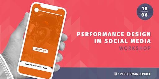 Umsätze Mit Performance Design im Social Media messbar steigern