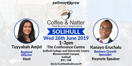 Solihull Coffee & Natter - Free Business Networking Wed 26th June 2019 tickets