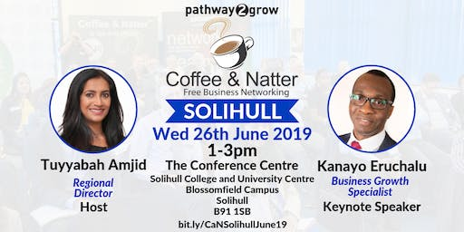 Solihull Coffee & Natter - Free Business Networking Wed 26th June 2019
