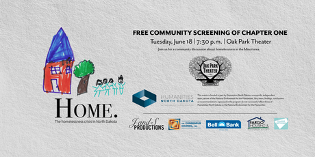 """Minot Screening of Chapter One of """"Home. The Homelessness Crisis in North Dakota"""" tickets"""
