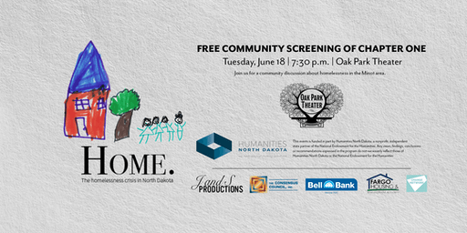 "Minot Screening of Chapter One of ""Home. The Homelessness Crisis in North Dakota"""