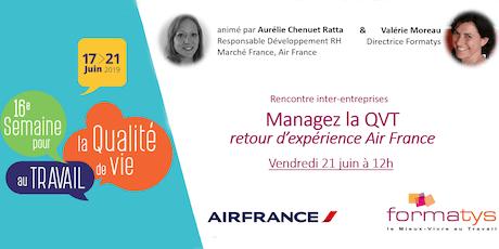 Managez la QVT - Retour d'expérience avec AIR FRANCE billets