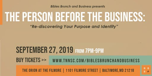 Bibles Brunch and Business: The Person Before the Business