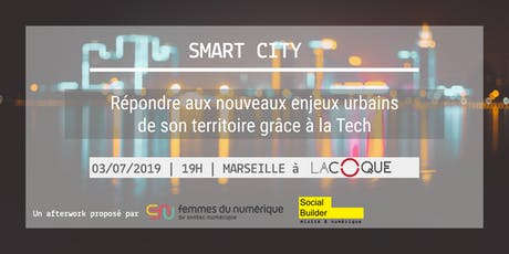 Afterwork SMART CITY - Marseille billets