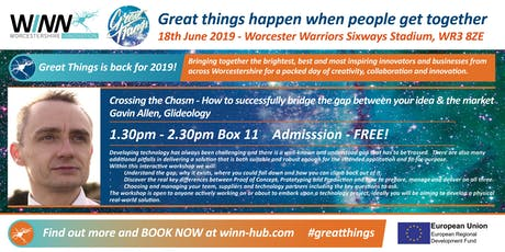Crossing the Chasm - How to successfully bridge the gap between your idea & the market; Gavin Allen, Glideology  tickets