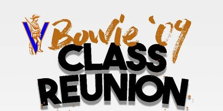 Bowie H.S. Class of 2009  Reunion tickets