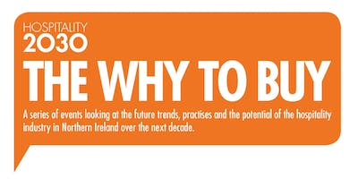 Hospitality 2030: The Why to Buy