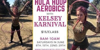Hula Hoop Fitness with Kelsey Karnival