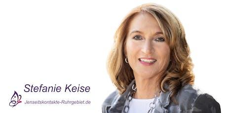 Jenseitskontakt als Privatsitzung mit Stefanie Keise in Münster Tickets