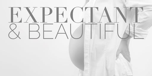 Expectant & Beautiful