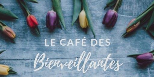 Le Café des Bienveillantes