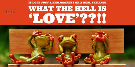 What the Hell is Love?! tickets