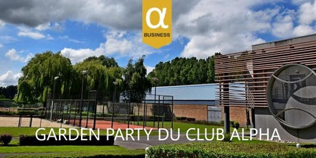 Garden Party annuel du Club Alpha billets