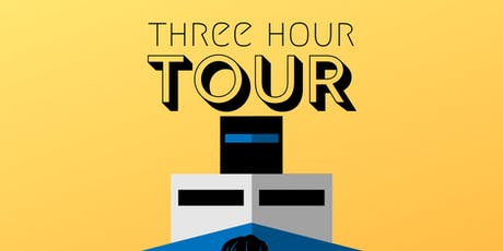 The Three Hour Tour tickets