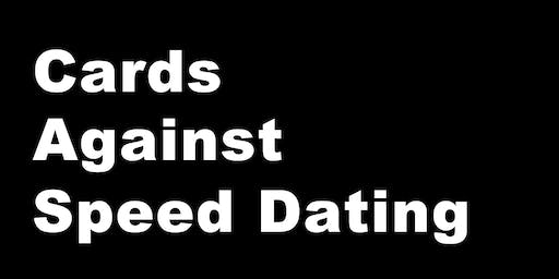 Cards Against Speed Dating 21-45