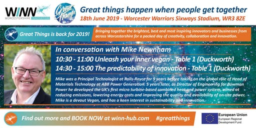 In conversation with Mike Newnham; Unleash your inner vegan