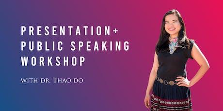 Jul 1 Presentation + Public Speaking Workshop tickets