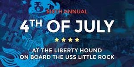 Liberty Hound's Annual Fourth of July Party aboard the USS Littlerock tickets