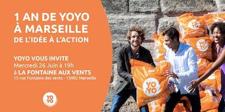 1 an de Yoyo à Marseille ! billets