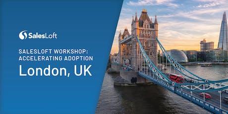 London SalesLoft Workshop: Accelerating Adoption tickets