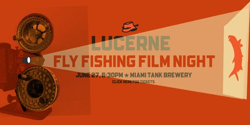 Fly Fishing Film Tour Night
