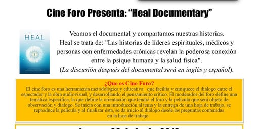 "Cine Foro Presenta: ""Heal Documentary"""