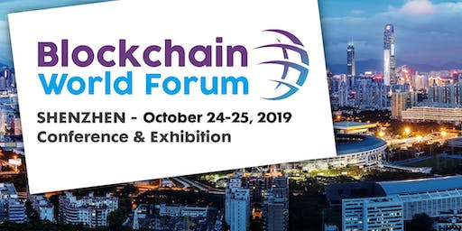 Blockchain World Forum · Shenzhen