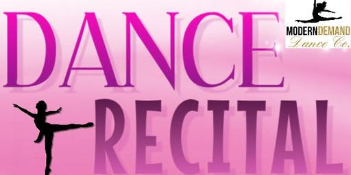 MODERN DEMAND DANCE CO. DANCE RECITAL