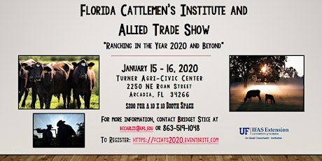 """Florida Cattlemen's Institute and Allied Trade Show """"Ranching in the Year 2020 and Beyond"""" tickets"""