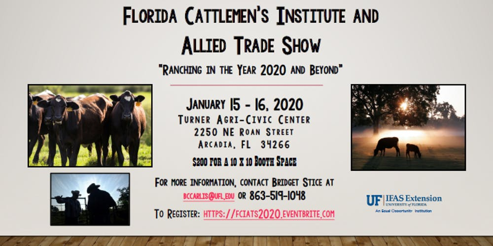 Uf Calendar 2020.Florida Cattlemen S Institute And Allied Trade Show Ranching In The