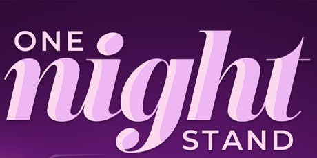 Just The Tip Presents: One Night Stand tickets
