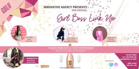 #GIRLBOSSLINKUP EVENT  tickets