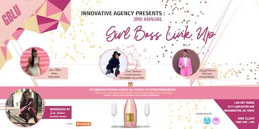 #GIRLBOSSLINKUP EVENT