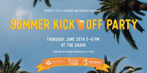 Summer Kick Off Party with Priority and Prosper