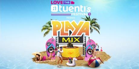 Love the Tuenti's: Playa Mix entradas